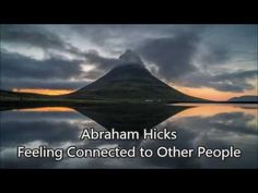Abraham Hicks - Feeling Connected to Other People (NEW) - YouTube