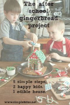 [love this so much] The after school gingerbread project: 5 simple steps. 2 happy kids. 1 edible house. from @Aimee | Simple Bites