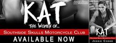 🔥 #NewRelease Title: KAT: The Women Of... Series: Southside Skulls Motorcycle Club Author: Jessie Cooke Genre: MC Romance Release Date: November 3, 2017  #KAT #JessieCooke #MCRomance #99c #KU #NewRelease #KindleUnlimited KAT by ➾ Jessie Cooke is #LIVE #99Pennies