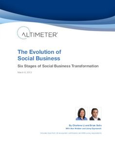 The Evolution of Social Business: Six Stages of Social Media Transformation by @Charlene Li and Brian Solis of Altimeter. #socbiz #entnext