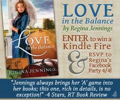@ReginaJennings   Love in the Balance Kindle Fire Giveaway & Facebook Party on 4/4! @Bethany_House