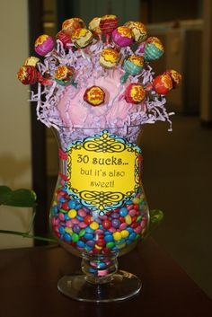 30 SUCKS and it's also sweet ~ fun birthday idea... could do this for any age :)