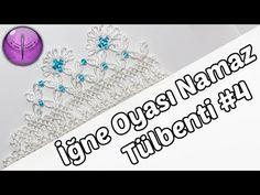 Namaz Tülbenti İğne Oyası Yapılışı #4 HD Kalite - YouTube