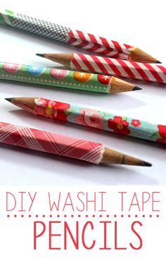 put on pens - DIY washi tape pencils. Need to do this to keep track of whose pencil is whose!