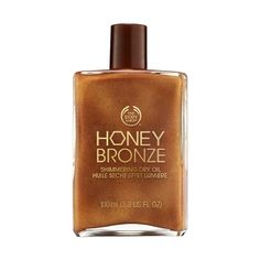 I love this stuff. You get it at the Body Shop and it makes you moist, shimmery, and bronze then you smell like honey. It's basically amazing