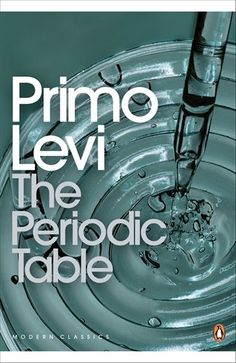 January    The Periodic Table by Primo Levi