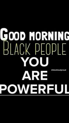 Ideas black history quotes truths for 2019 Black History Quotes, Black History Facts, Power To The People, Black Pride, Black Power, Good Morning Quotes, Black People, Girl Quotes, Inspirational Quotes