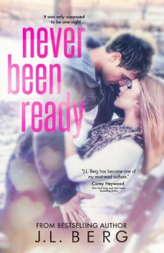 Never Been Ready (The Ready Series Book 2) by J.L. Berg http://www.amazon.com/dp/B00I8PT44W/ref=cm_sw_r_pi_dp_epfMwb1KQ8W5H