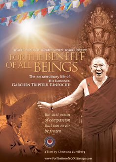 Garchen Rinpoche Movie - For The Benefit of All Beings