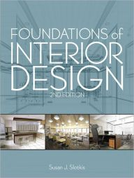 Foundations of Interior Design (2nd Edition) / Edition 2