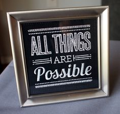 Chalkboard Inspirational Quote - Framed Quote Art - All Things Are Possible - Black White by HandmadeBits4u on Etsy