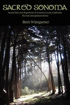 $12.99-$12.99 Baby Sacred Sonoma: Sacred Sites and Alignments in Sonoma County, California (revised and updated edition) - Beth Winegarner became the first to apply British and European concepts of earth energy and sacred alignments to the Sonoma County landscape when she began researching the region's historic and haunted sites in 1995. She then became the first to publish that research when sh ...