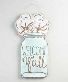 This 'Welcome Y'all' Mason Jar Wall Sign is perfect! #zulilyfinds