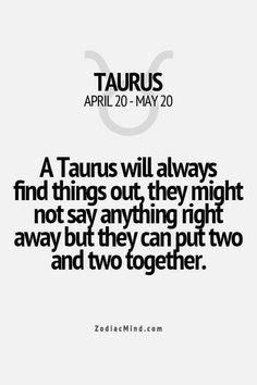 The Honest to Goodness Truth on Taurus Horoscope – Horoscopes & Astrology Zodiac Star Signs Taurus Quotes, Zodiac Signs Taurus, Zodiac Mind, My Zodiac Sign, Zodiac Quotes, Zodiac Facts, Astrology Taurus, Quotes Quotes, Crush Quotes