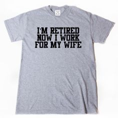 I/'m Retired You/'re Not Have Fun At Work Tomorrow T Shirt Funny Retirement Tee