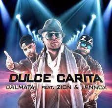 Dalmata - Dulce Carita ft Zion y Lennox