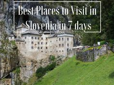Best places to visit in Slovenia in 7 days
