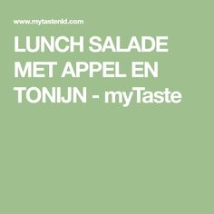LUNCH SALADE MET APPEL EN TONIJN - myTaste