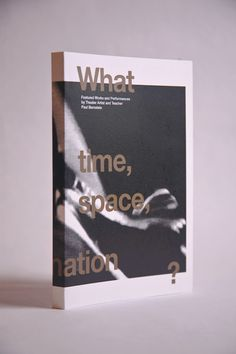 Book. What Holds Tension In Time & Space? Paul Bernstein