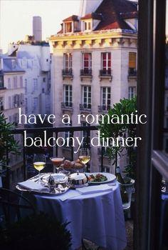 Have a romantic balcony dinner []