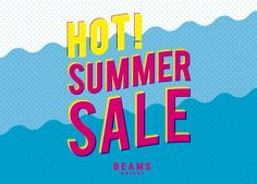 ビームス アウトレット「HOT! SUMMER SALE」開催|BEAMS Sale Campaign, Summer Banner, Web Design, Graphic Design, Summer Sale, Banner Design, Web Development, Beams, Banners