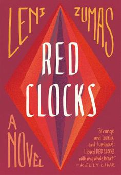 A contemporary dystopian novel where embryos have rights. Abortion is illegal, in-vitro fertilization is banned, and soon, single people won't be allowed to adopt. A world that takes away women's' reproductive rights. Red Clocks by Leni Zumas- #fiction, #reading, #books to read, #books #dystopian