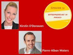 Spain Uncovered Podcast: Ep 32 @KirstinOdonovan + @pierrewaters: Entrepreneurs in Madrid - http://www.spainuncoveredpodcast.net/madrid-entrepreneurs/ via @ASpanishculture