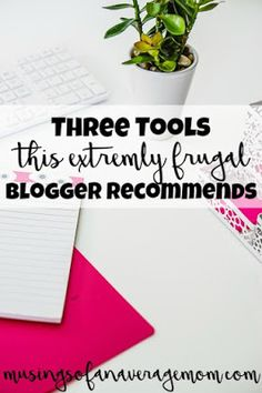 Three tool s this extremely frugal blogger can't live without Blogging For Beginners, Blogging Ideas, Blog Names, Creating A Blog, Business Advice, Budgeting Tips, Free Blog, Going To Work, Earn Money