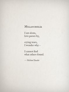 Melancholia by Michael Faudet. Does this constitute as a poem? I think I like this short style.