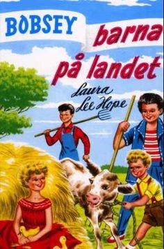 """Bobsey-barna på landet"" av Laura Lee Hope Vintage Children's Books, Laura Lee, Fantasy Books, My Childhood, My Books, Two By Two, Reading, Pictures, Fictional Characters"