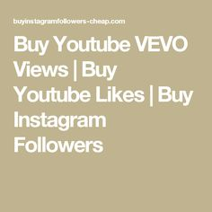 Buy Instagram Followers Cheap, Youtube, Youtubers, Youtube Movies