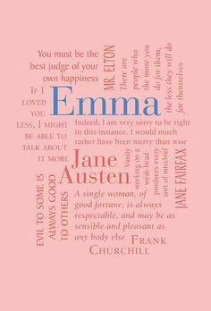Best-selling Victorian author Jane Austen has created many memorable female characters, with intriguing Emma Woodhouse being perhaps the most popular. Emma, a matchmaker at heart, is obsessed with lov