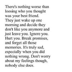 Losing your Bestfriend.