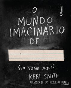 Imaginary World of - Keri Smith - Libro in lingua inglese - Penguin Books I Love Books, Books To Read, My Books, This Book, Wreck This Journal, Penguin Books, Book Lists, Book Lovers, Book Worms