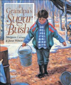 As his grandpa shows him the traditional way of making maple syrup, a boy finds his bond with nature strengthened. Written by Margaret Carney & Janet Wilson Illustrated by 34 pages x Published 2002 Paperback Nature Story, Sugar Bush, Homemade Syrup, Sugaring, Sugar Candy, Day Book, Family Traditions, Maple Syrup, Childrens Books