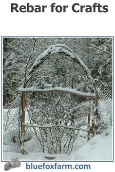 Rebar for Crafts Garden Junk, Garden Art, Garden Archway, Fox Farm, Spruce Tree, Rustic Crafts, Rustic Gardens, Thinking Outside The Box, Rust Color