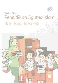 Download Buku Guru Kurikulum 2013 SD Kelas 3 Mata Pelajaran Pendidikan Agama Islam Dan Budi Pekerti