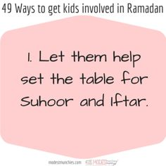 49 Ways to get Kids Involved in Ramadan