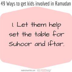 49 Ways to get Kids Involved in Ramadan