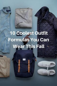 10 Coolest Outfit Formulas You Can Wear This Fall.. #mens #fashion #fall #style