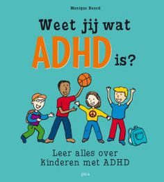 Weet jij wat ADHD is? 'Dit boekje is een leuke manier om meer begrip te creëren voor het beeld van een kind met ADHD. Vergeet de gratis gids op de website niet waarin je lestips en suggesties voor leerkrachten vindt, dit kan allicht inspirerend werken.' - Autisme Centraal