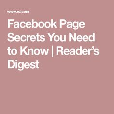 Facebook Page Secrets You Need to Know   Reader's Digest