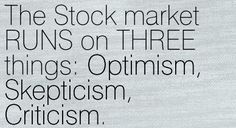 Stock Market Runs on 3 Things ….