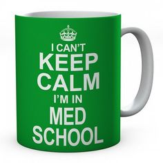 I Can't Keep Calm I'm In Med School Ceramic Mug #keepcalm #keepcalmmugs #mugs #personalised