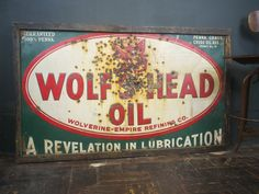 Bullet Hole Wolf's Head Oil Sign / Huge Vintage 1930s Wolfs Head Oil Sign by sevenbc on Etsy https://www.etsy.com/listing/177782092/bullet-hole-wolfs-head-oil-sign-huge