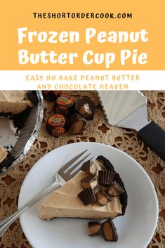 Frozen Peanut Butter Cup Pie - The Short Order Cook