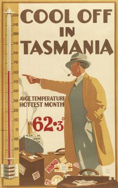 'Cool off in Tasmania: average temperature hottest month ̊' vintage travel poster by Harry Kelly, Tourism Poster, Poster Ads, Advertising Poster, Vintage Travel Posters, Vintage Postcards, Vintage Advertisements, Vintage Ads, Vintage Labels, Posters Australia