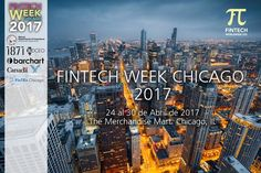 Fintech Week Chicago 2017 | EspacioBit - https://espaciobit.com.ve/main/evento/fintech-week-chicago-2017/ #FintechWeekChicago2017 #Fintech #Chicago #FintechWeekConference #Conferencia