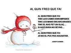 Poema d'hivern. Original de eideducacioinfant.... Publicat en buscantidees.blog... Printables, Fictional Characters, Christmas, Riddles, Spanish, Holidays, School, Frases, Picasa