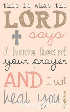 This I pray, Lord heal me, I have put my life in your healing hands, my body is rejecting the chemo and I do not rely on the medical world anymore as if it is your will - Please Heal me Lord, in Your name I pray!